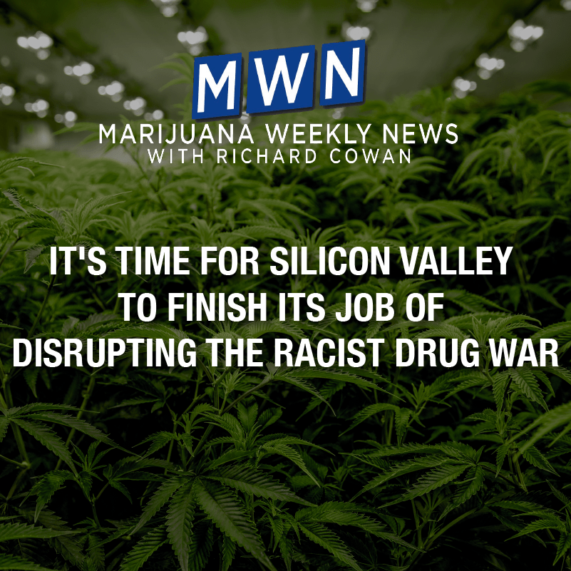 It's Time for Silicon Valley To Finish Its Job of Interrupting the Racist Drug War